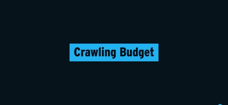 Crawling Budget Title Image